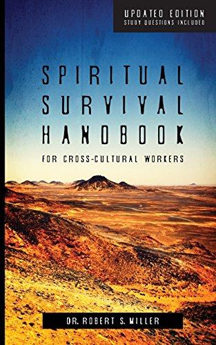 Spiritual Survival Handbook for Cross-Cultural Workers Cultural Handbook
