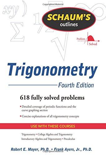 Schaum's Outline of Trigonometry, 4th Ed. (Schaum's Outline Series)