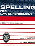 Spelling for Law Enforcement, Sanderlin, David, 0940309025