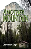 Another Mountain, Charlene St. Onge, 1607036878