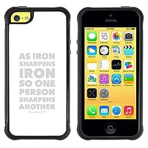 LASTONE PHONE CASE / Suave Silicona Caso Carcasa de Caucho Funda para Apple Iphone 5C / BIBLE Proverbs 27:17 As Iron Sharpens Iron