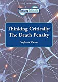 img - for The Death Penalty (Thinking Critically) book / textbook / text book