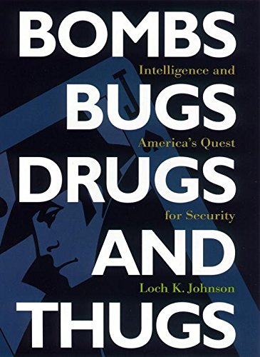 Download Bombs, Bugs, Drugs, and Thugs: Intelligence and America's Quest for Security (Fast Track Books) ebook
