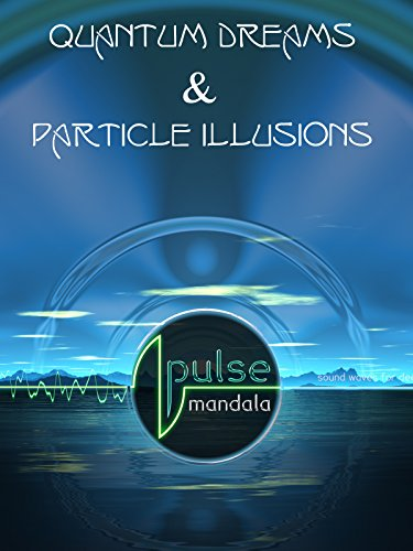 Pulse Mandala : Quantum Dreams & Particle Illusions for sale  Delivered anywhere in USA
