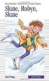 Skate, Robyn, Skate, Hazel J. Hutchins, 0887806260