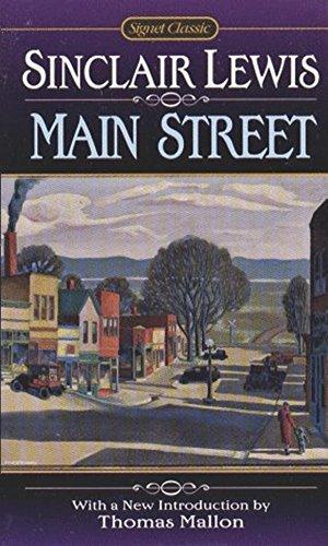 Resultado de imagem para Sinclair Lewis' novel Main Street tells