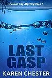 Last Gasp (a Pelican Bay Mystery Book 1)