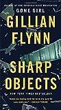 Sharp Objects by Flynn, Gillian (2014) Mass Market Paperback