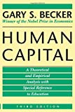 Human Capital: A Theoretical and Empirical Analysis, with Special Reference to Education