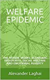 WELFARE EPIDEMIC: THE NORDIC MODEL: ECONOMIC PROSPERITY, SOCIAL WELFARE AND EMOTIONAL POVERTY