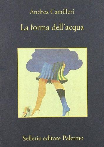 La forma dell'acqua (La memoria) (Italian Edition) by Sellerio di Giorgianni