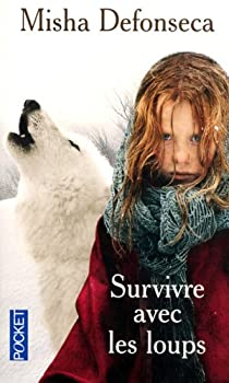 Survivre avec les loups par Defonseca