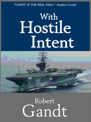 With hostile intent kindle edition by robert gandt literature with hostile intent by gandt robert fandeluxe Choice Image