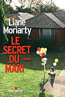 Le secret du mari, roman, Moriarty, Liane