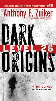 Level 26 01. Dark Origins par Anthony E. Zuiker