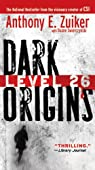 Level 26 01. Dark Origins par Zuiker