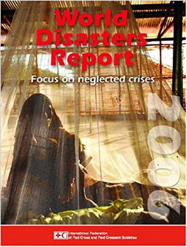 Read World Disasters Report 2006: Focus on Neglected Crises (World Disasters Reports) PDF, azw (Kindle), ePub