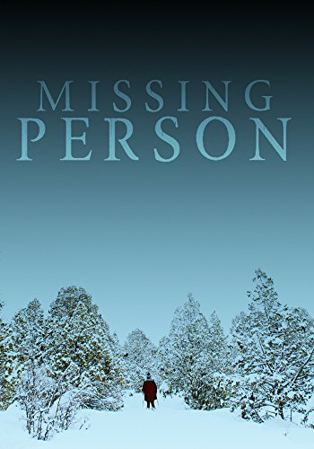 Missing Person: A Riveting Kidnapping Mystery  Book 1 By [Hunt, James]  Missing Person Picture