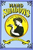 Hand Shadows and More Hand Shadows (Dover Children's Activity Books)