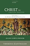 img - for Christ in Christian Tradition: Volume 2 Part 3: The Churches of Jerusalem and Antioch book / textbook / text book
