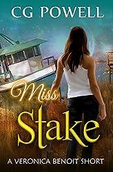 Miss Stake (Veronica Benoit The Miss Series Book 1)