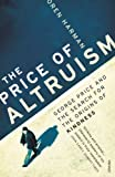 Front cover for the book The Price of Altruism: George Price and the Search for the Origins of Kindness by Oren Harman