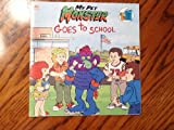 My Pet Monster Goes to School, Dennis Fertig, 0307619443
