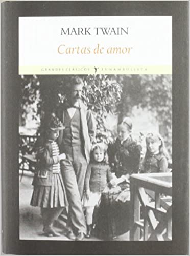 Cartas de amor (Grandes clásicos): Amazon.es: Mark Twain ...