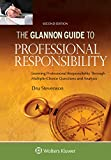 Glannon Guide to Professional Responsibility: Learning Professional Responsibility Through Multiple Choice Questions and Analysis (Glannon Guides Series)