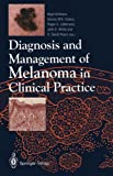 img - for Diagnosis and Management of Melanoma in Clinical Practice book / textbook / text book