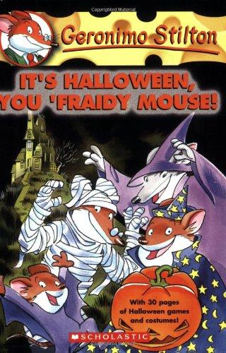 Its Halloween You Fraidy Mouse!: 11 (Geronimo Stilton)