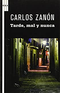 Tarde, mal y nunca par Zanón González