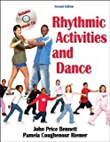 Rhythmic Activities and Dance - 2E, John Bennett, Pamela Riemer, 0736051481