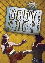 Body Shot (The Dojo)