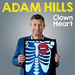 Adam Hills: Clown Heart - Live