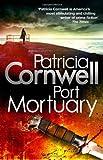 """Port Mortuary (Kay Scarpetta Mysteries)"" av Patricia Cornwell"