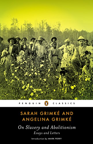 Essays On Social Problems On Slavery And Abolitionism Essays And Letters Penguin Classics By  Grimke Kinds Of Essay And Examples also Conservation Of Natural Resources Essay Amazoncom On Slavery And Abolitionism Essays And Letters Penguin  Censorship Essay Topics
