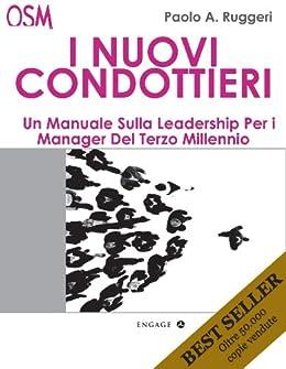 Amazon.com: I Nuovi Condottieri: Un manuale per i manager del 3' millennio (Italian Edition