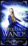 Queen of Wands (The Tree of Ages Series) (Volume 4)