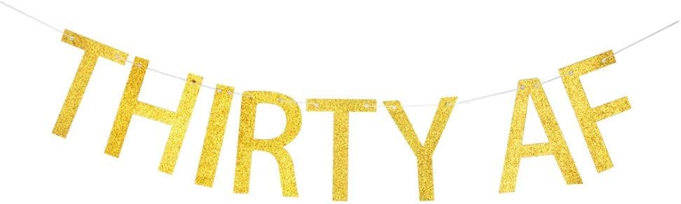 Thirty AF Banner, Gold Glitter Paper Sign for 30th/30 Years Old Birthday/Anniversary Party