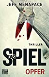 """Das Spiel - Opfer: Thriller (""""Das Spiel""""-Trilogie, Band 1)"""