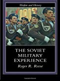Soviet Military Experience, Roger R. Reese, 0415217199