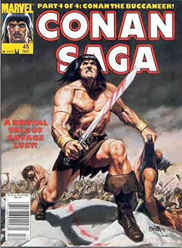 Conan Saga #45 (Newsstand) FN ; Marvel comic book