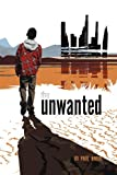 The Unwanted, Paul Breer, 1469163306