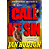Call Me Sin (The Berringer Brothers Book 2)