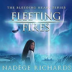 Fleeting Fires