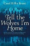 """""""Tell the Wolves I'm Home"""" av Carol Rifka Brunt"""