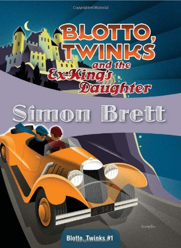 Blotto, Twinks and the Ex-King's Daughter: Blotto, Twinks #1 pdf epub