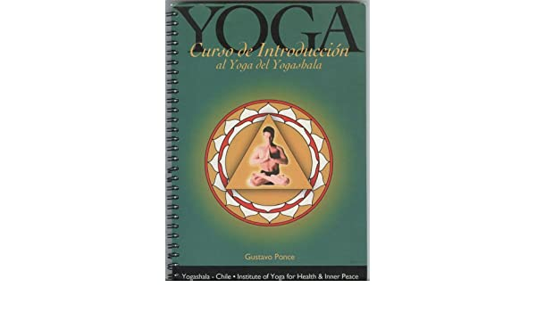 YOGA Curso de Introduccion al Yoga del Yogashala: Gustavo ...