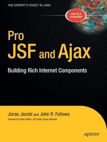 Pro JSF and Ajax: Building Rich Internet Components by Brand: Apress